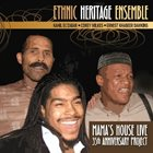 ETHNIC HERITAGE ENSEMBLE Mama's House album cover