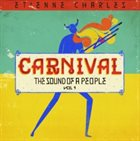 ETIENNE CHARLES Carnival : The Sound of a People, Vol. 1 album cover