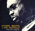 ETIENNE MBAPPE Etienne Mbappe & The Prophets ‎: How Near How Far album cover