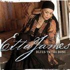 ETTA JAMES Blues to the Bone album cover