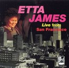 ETTA JAMES Live From San Fransciso album cover