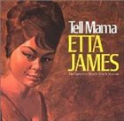 ETTA JAMES Tell Mama: The Complete Muscle Shoals Sessions album cover