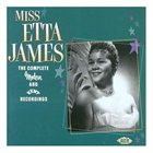 ETTA JAMES The Complete Modern and Kent Recordings album cover