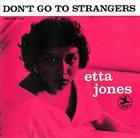 ETTA JONES Don't Go to Strangers album cover