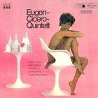 EUGEN CICERO Eugen Cicero Quintett album cover