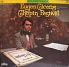 EUGEN CICERO Eugen Cicero's Chopin Festival -