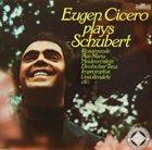EUGEN CICERO Plays Schubert album cover