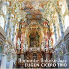EUGEN CICERO Romantic Rokoko Jazz album cover