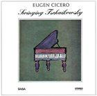EUGEN CICERO Swinging Tschaikowsky album cover