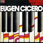EUGEN CICERO Swinging Classics album cover