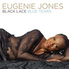 EUGENIE JONES Black Lace Blue Tears album cover