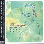 EUROPEAN JAZZ TRIO Adagio album cover