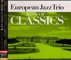 EUROPEAN JAZZ TRIO Best of Classics album cover