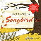 EVA CASSIDY Songbird 20 album cover