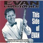 EVAN CHRISTOPHER This Side Of Evan album cover