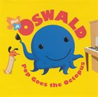 EVAN LURIE Oswald : Pop Goes the Octopus album cover