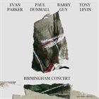 EVAN PARKER Birmingham Concert album cover