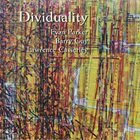 EVAN PARKER Dividuality (with Guy / Casserley) album cover