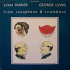 EVAN PARKER From Saxophone & Trombone (with George Lewis) album cover