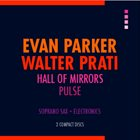 EVAN PARKER Hall Of Mirrors / Pulse album cover