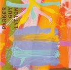EVAN PARKER Parker – Guy – Lytton : Zafiro album cover