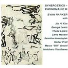 EVAN PARKER Synergetics - Phonomanie III album cover