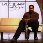 EVERETTE HARP All for You album cover