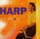 EVERETTE HARP Common Ground album cover