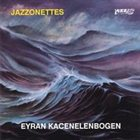 EYRAN KATSENELENBOGEN Jazzonettes album cover