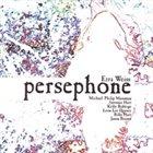 EZRA WEISS Persephone album cover