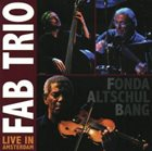 FAB TRIO Live In Amsterdam album cover