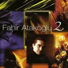 FAHIR ATAKOĞLU 2 album cover