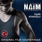 FAHIR ATAKOĞLU Cep Herkulu Naim Suleymanoglu (Original Film Soundtrack) album cover