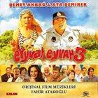 FAHIR ATAKOĞLU Eyyvah Eyvah 3 Orijinal Film Müzikleri album cover