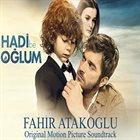 FAHIR ATAKOĞLU Hadi Be Oglum (Original Motion Picture Soundtrack) album cover