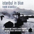 FAHIR ATAKOĞLU Istanbul In Blue album cover