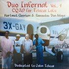 FAMOUDOU DON MOYE Famoudou Don Moye & Hartmut Geerken : Duo Infernal Volume 4 - Cq20 For Tchicai Lolu album cover