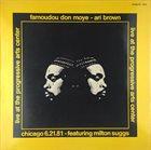 FAMOUDOU DON MOYE Famoudou Don Moye - Ari Brown : Live At The Progressive Arts Center album cover