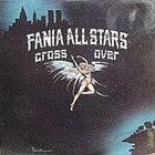 FANIA ALL-STARS Cross Over album cover