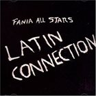 FANIA ALL-STARS Latin Connection album cover