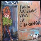 FANIA ALL-STARS Viva La Charanga album cover
