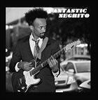 FANTASTIC NEGRITO Fantastic Negrito album cover