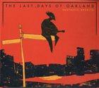 FANTASTIC NEGRITO The Last Days Of Oakland album cover