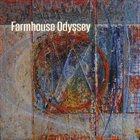 FARMHOUSE ODYSSEY Farmhouse Odyssey album cover