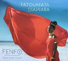 FATOUMATA DIAWARA Fenfo