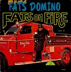 FATS DOMINO Fats On Fire album cover