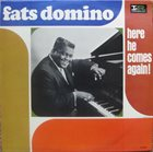 FATS DOMINO Here He Comes Again! album cover