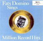 FATS DOMINO Sings Million Record Hits album cover