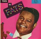 FATS DOMINO This Is Fats album cover