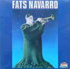 FATS NAVARRO Fats Navarro (aka Fats Blows 1946-1949) album cover